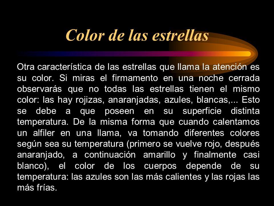 Otra característica de las estrellas que llama la atención es su color. Si miras el firmamento en una noche cerrada observarás que no todas las estrel