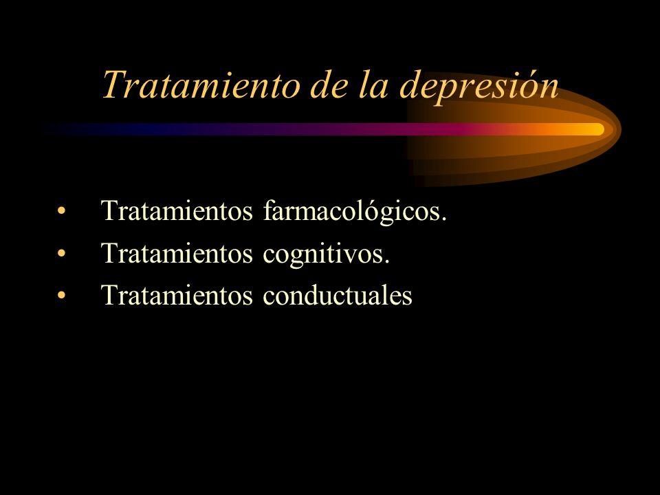 Tratamiento de la depresión Tratamientos farmacológicos. Tratamientos cognitivos. Tratamientos conductuales