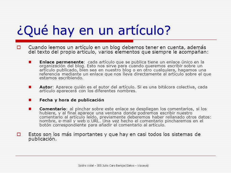Isidro Vidal – IES Julio Caro Baroja (Getxo – Vizcaya) ¿Qué hay en un artículo.