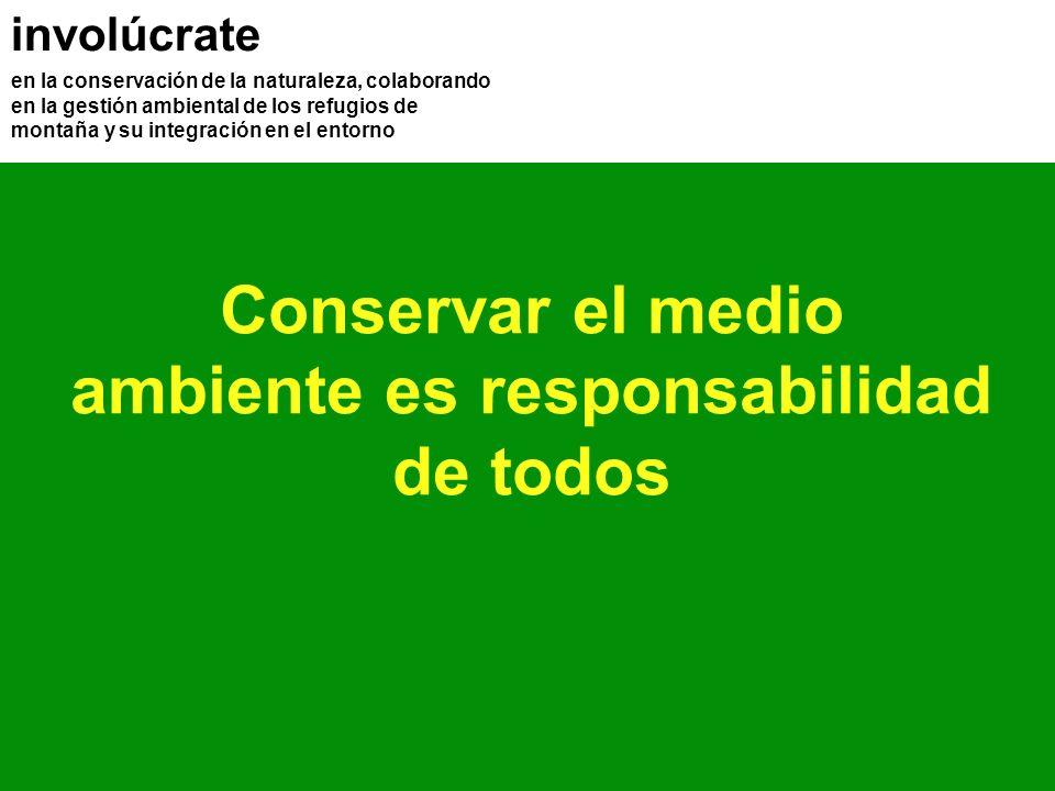 involúcrate en la conservación de la naturaleza, colaborando en la gestión ambiental de los refugios de montaña y su integración en el entorno Conserv