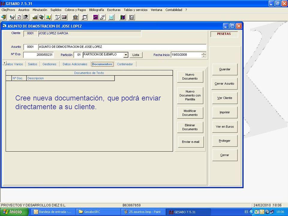 Cree nueva documentación, que podrá enviar directamente a su cliente.