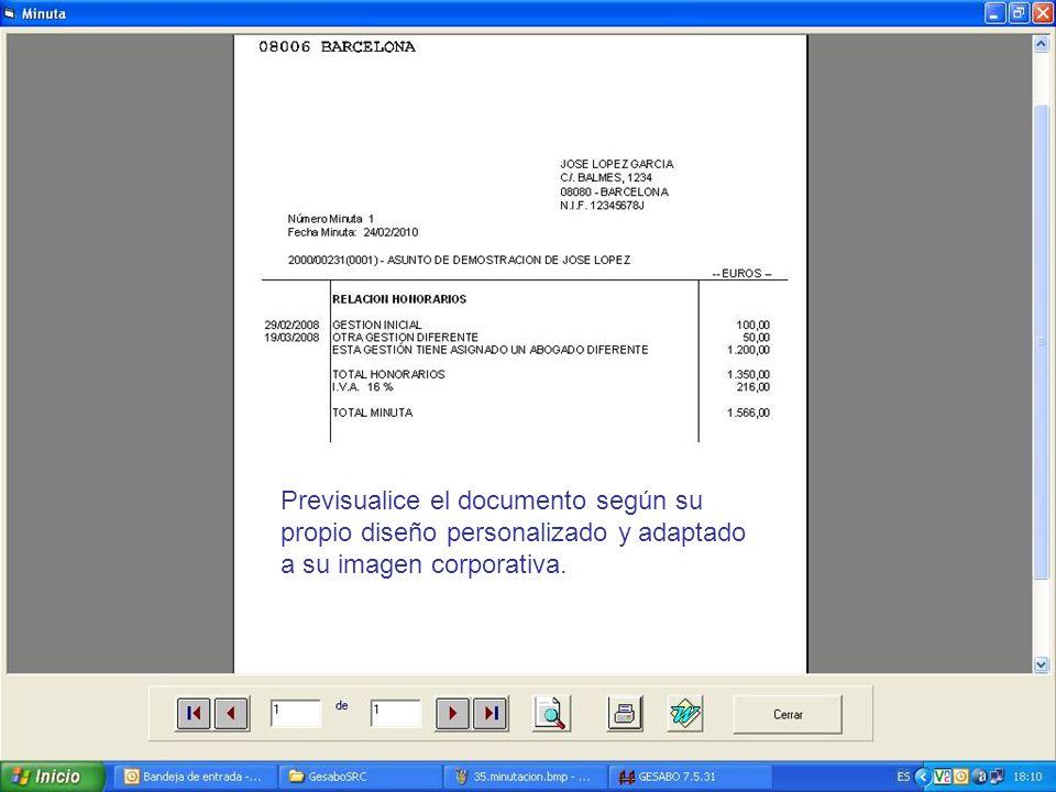 Previsualice el documento según su propio diseño personalizado y adaptado a su imagen corporativa.