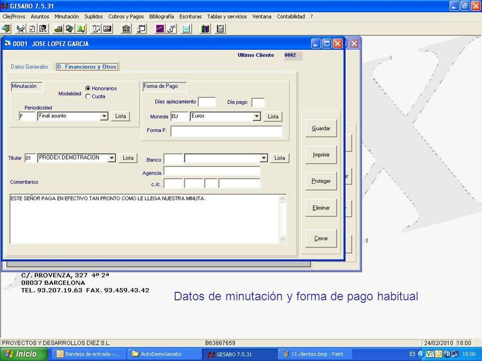 Datos de minutación y forma de pago habitual