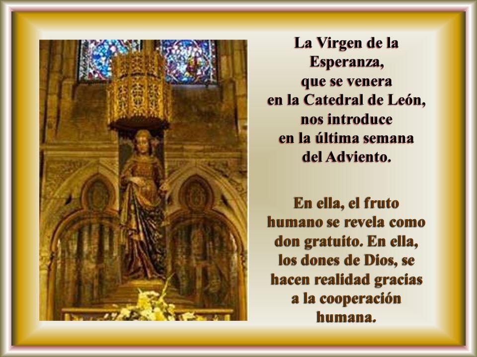 La Virgen de la Esperanza, que se venera en la Catedral de León, nos introduce en la última semana del Adviento.