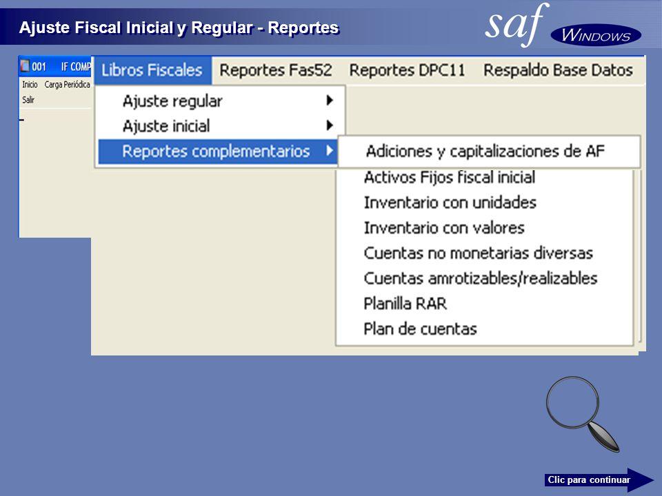Ajuste Fiscal Inicial y Regular - Reportes Clic para continuar