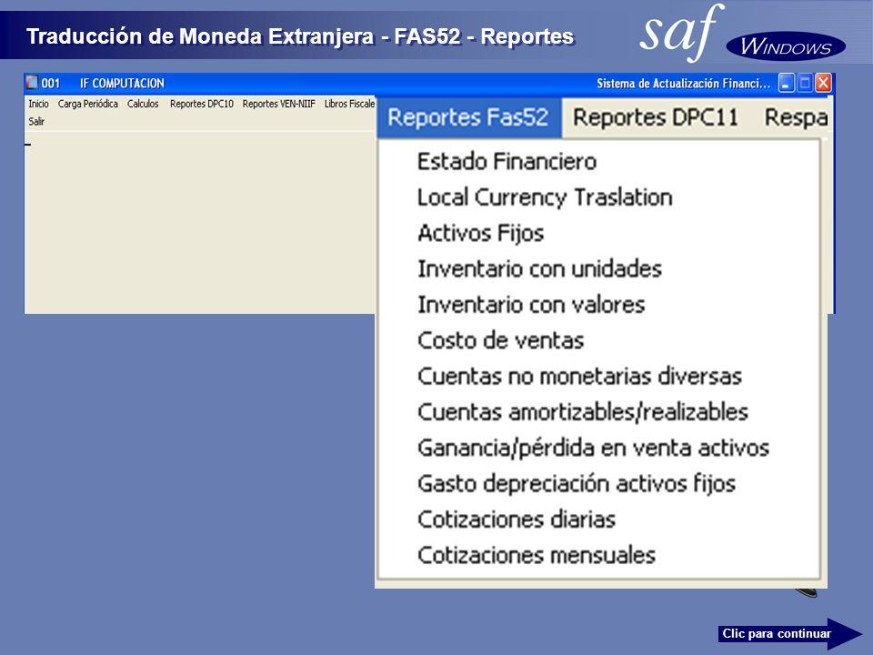 Traducción de Moneda Extranjera - FAS52 - Reportes Clic para continuar
