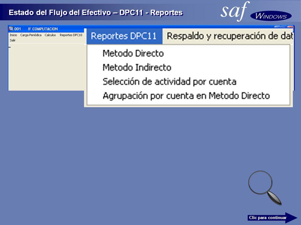 Estado del Flujo del Efectivo – DPC11 - Reportes Clic para continuar