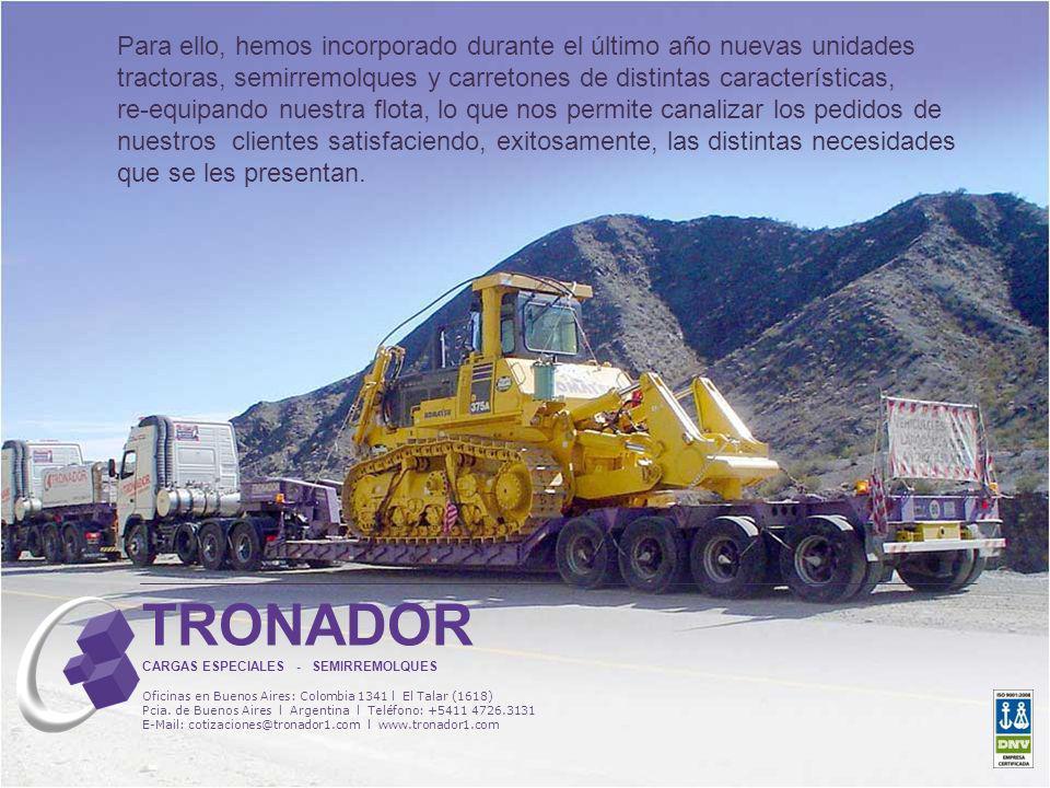 Para ello, hemos incorporado durante el último año nuevas unidades tractoras, semirremolques y carretones de distintas características, re-equipando n