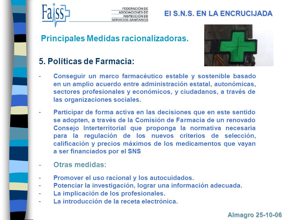 Principales Medidas racionalizadoras.5.