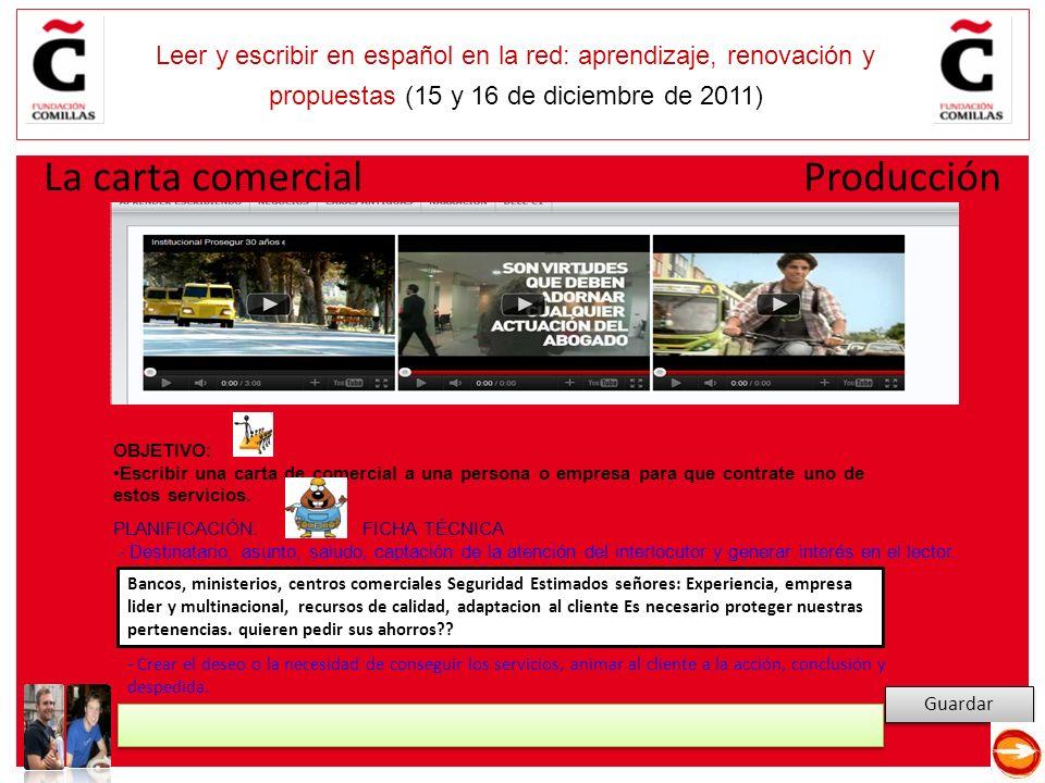 E Leer y escribir en español en la red: aprendizaje, renovación y propuestas (15 y 16 de diciembre de 2011) Guardar Bancos, ministerios, centros comer