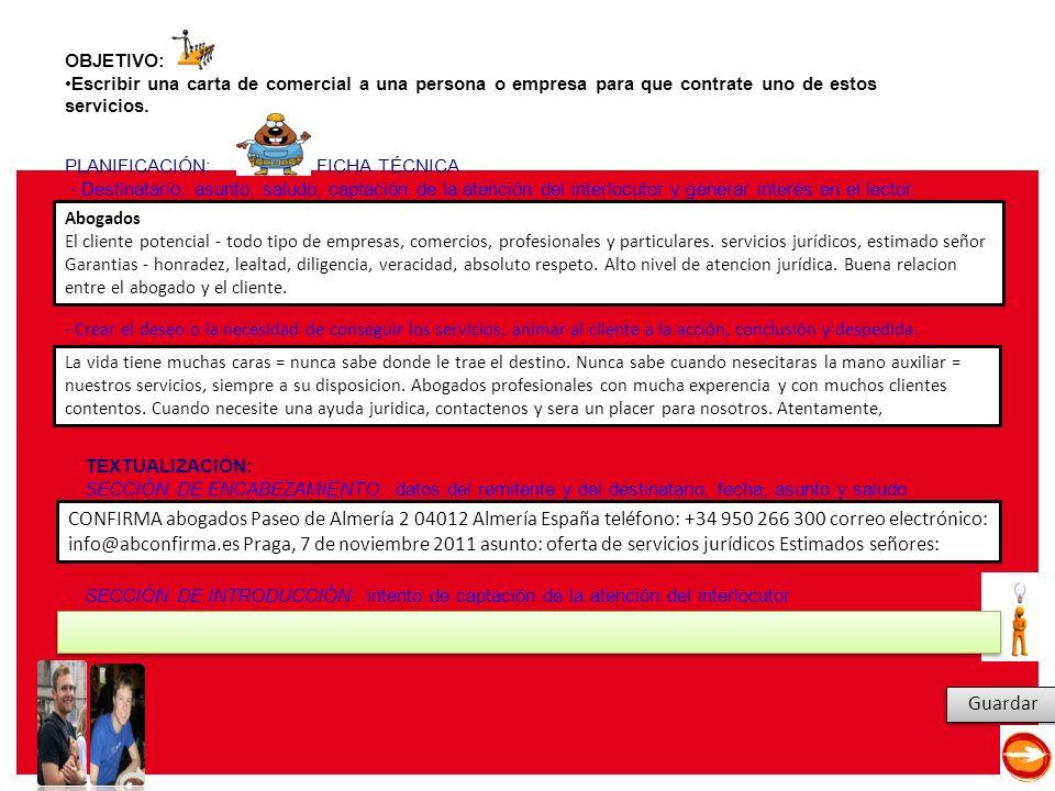 E Leer y escribir en español en la red: aprendizaje, renovación y propuestas (15 y 16 de diciembre de 2011) Guardar Abogados El cliente potencial - todo tipo de empresas, comercios, profesionales y particulares.