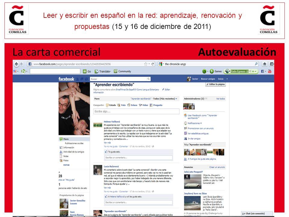 E Leer y escribir en español en la red: aprendizaje, renovación y propuestas (15 y 16 de diciembre de 2011) La carta comercial Autoevaluación