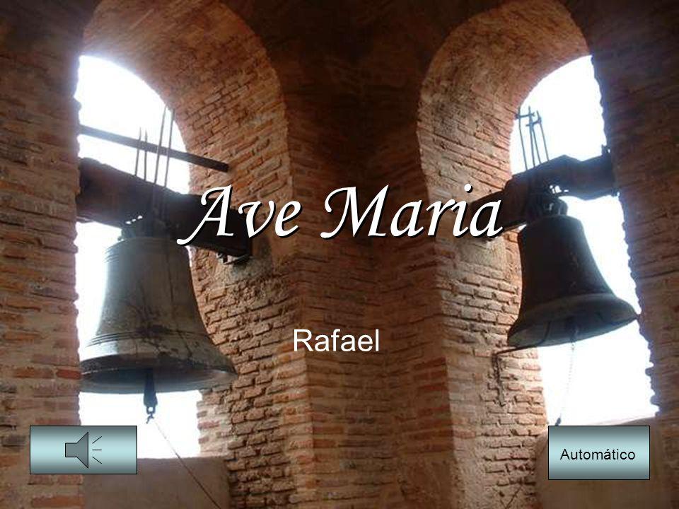 Ave Maria Ave Maria Rafael Automático