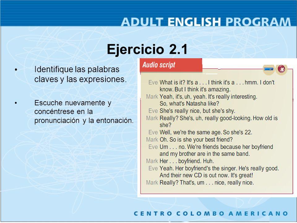 Ejercicio 2.1 Identifique las palabras claves y las expresiones.