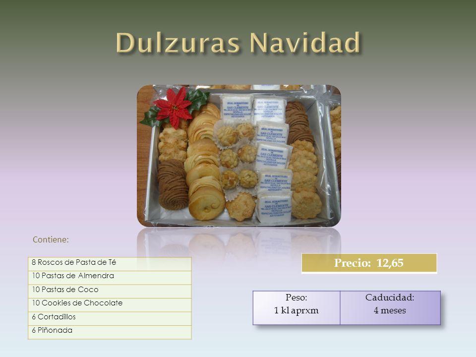 8 Roscos de Pasta de Té 10 Pastas de Almendra 10 Pastas de Coco 10 Cookies de Chocolate 6 Cortadillos 6 Piñonada Contiene: Precio: 12,65