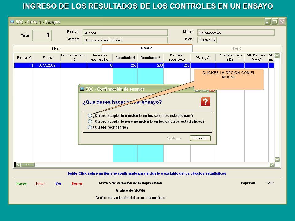 CLICKEE LA OPCION CON EL MOUSE INGRESO DE LOS RESULTADOS DE LOS CONTROLES EN UN ENSAYO