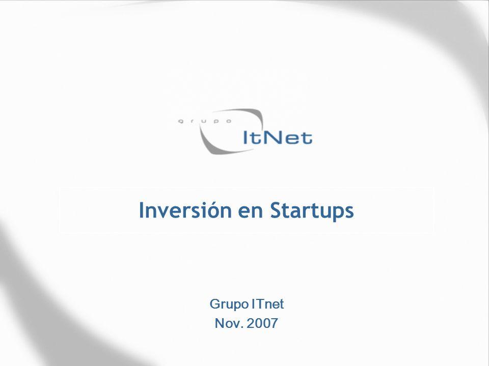 Inversión en Startups Grupo ITnet Nov. 2007