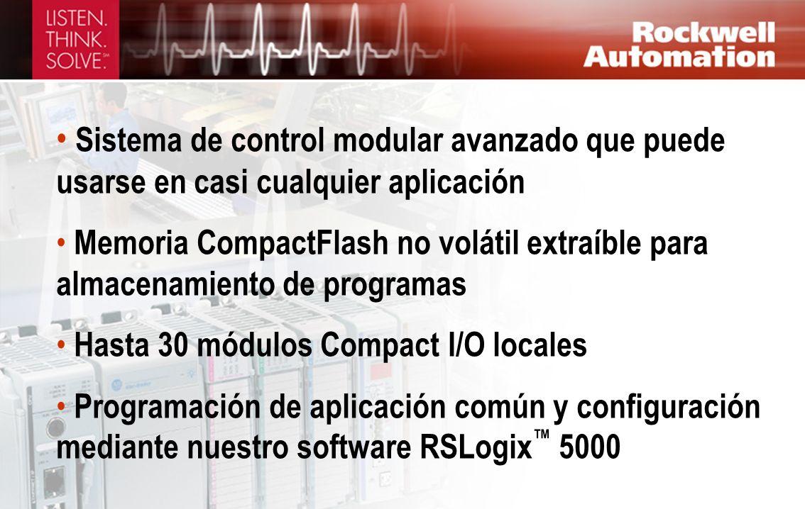 Sistema de control modular avanzado que puede usarse en casi cualquier aplicación Memoria CompactFlash no volátil extraíble para almacenamiento de pro