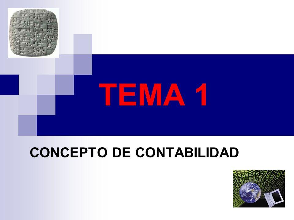TEMA 1 CONCEPTO DE CONTABILIDAD