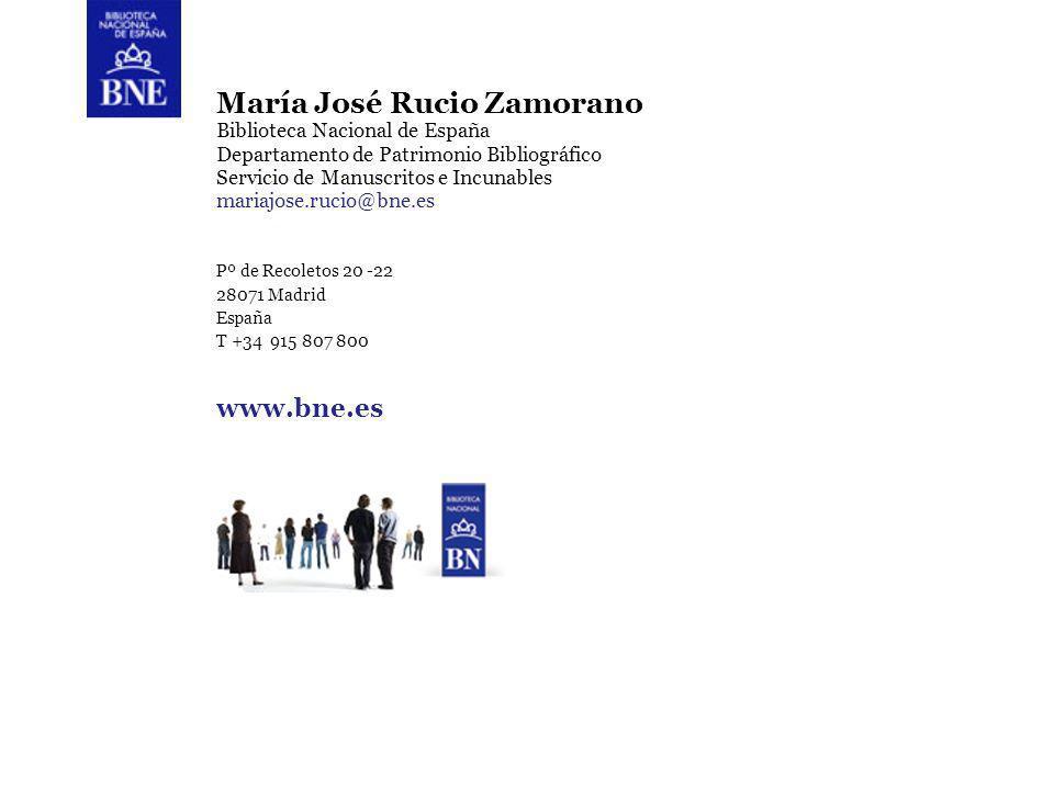 Título de la presentación 11 María José Rucio Zamorano Biblioteca Nacional de España Departamento de Patrimonio Bibliográfico Servicio de Manuscritos