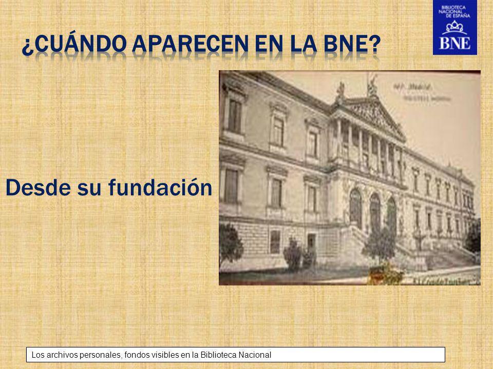 Título de la presentación Los archivos personales, fondos visibles en la Biblioteca Nacional Desde su fundación