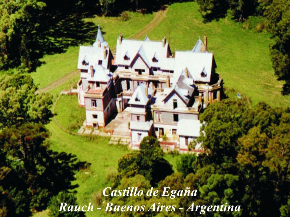 Castillo de Egaña Rauch - Buenos Aires - Argentina