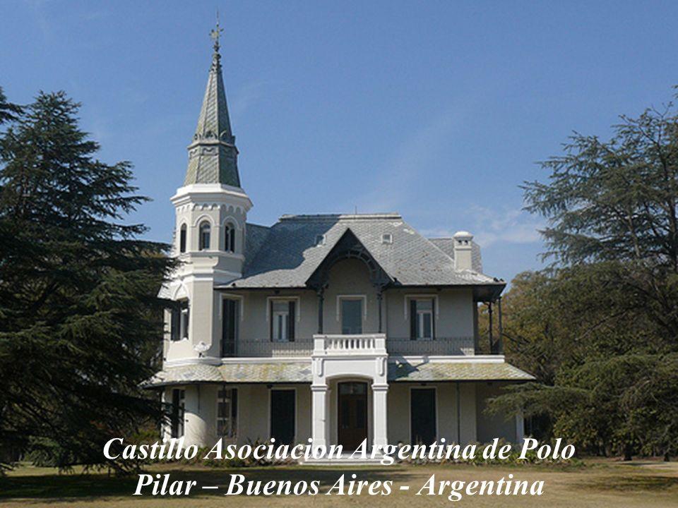 Castillo Asociacion Argentina de Polo Pilar – Buenos Aires - Argentina