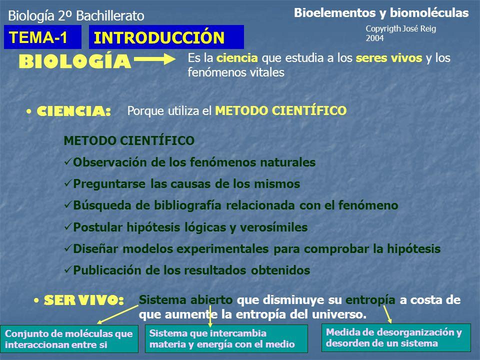 Biología 2º Bachillerato Bioelementos y biomoléculas BIOLOGÍA Es la ciencia que estudia a los seres vivos y los fenómenos vitales CIENCIA: Porque util