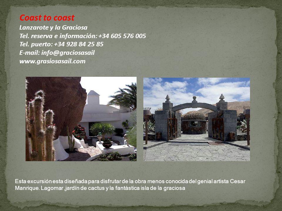 Coast to coast Lanzarote y la Graciosa Tel. reserva e información: +34 605 576 005 Tel.
