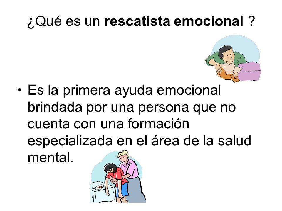 ¿Qué es un rescatista emocional ? Es la primera ayuda emocional brindada por una persona que no cuenta con una formación especializada en el área de l