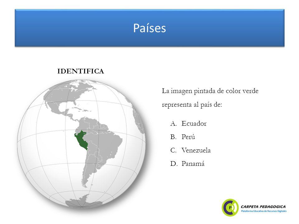 Países A.Ecuador B.Perú C.Venezuela D.Panamá IDENTIFICA La imagen pintada de color verde representa al país de: