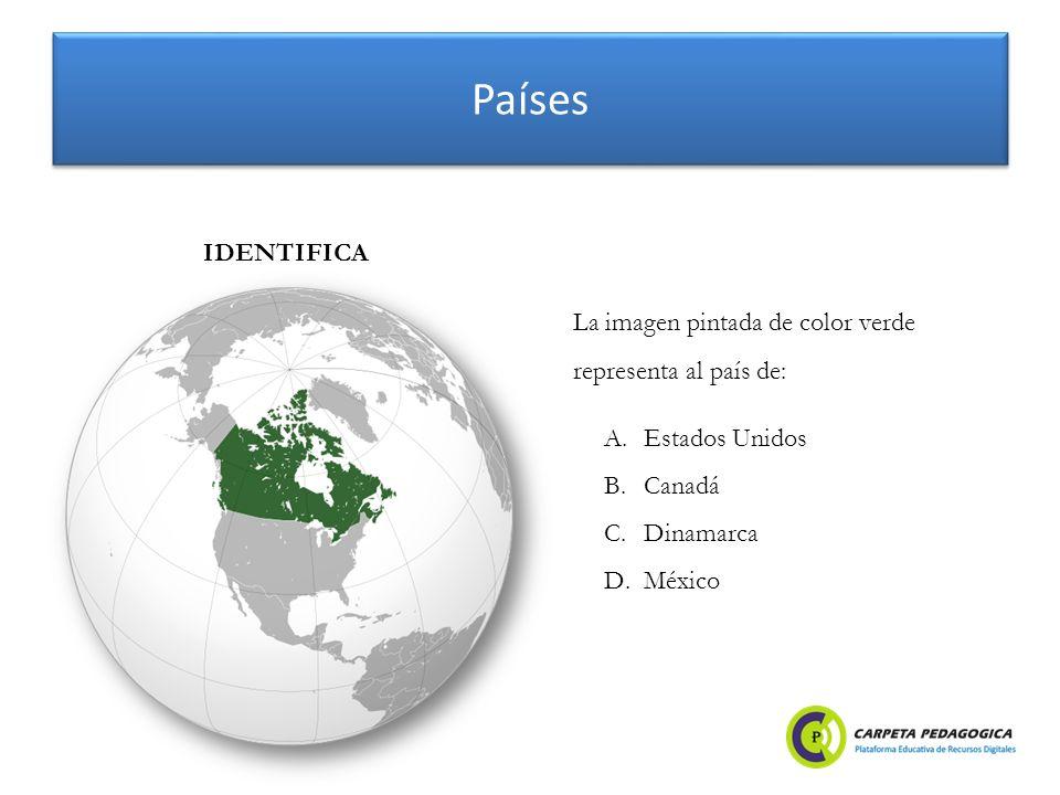 Países A.Estados Unidos B.Canadá C.Dinamarca D.México IDENTIFICA La imagen pintada de color verde representa al país de: