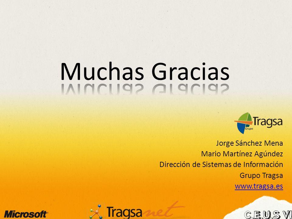 Jorge Sánchez Mena Mario Martínez Agúndez Dirección de Sistemas de Información Grupo Tragsa www.tragsa.es