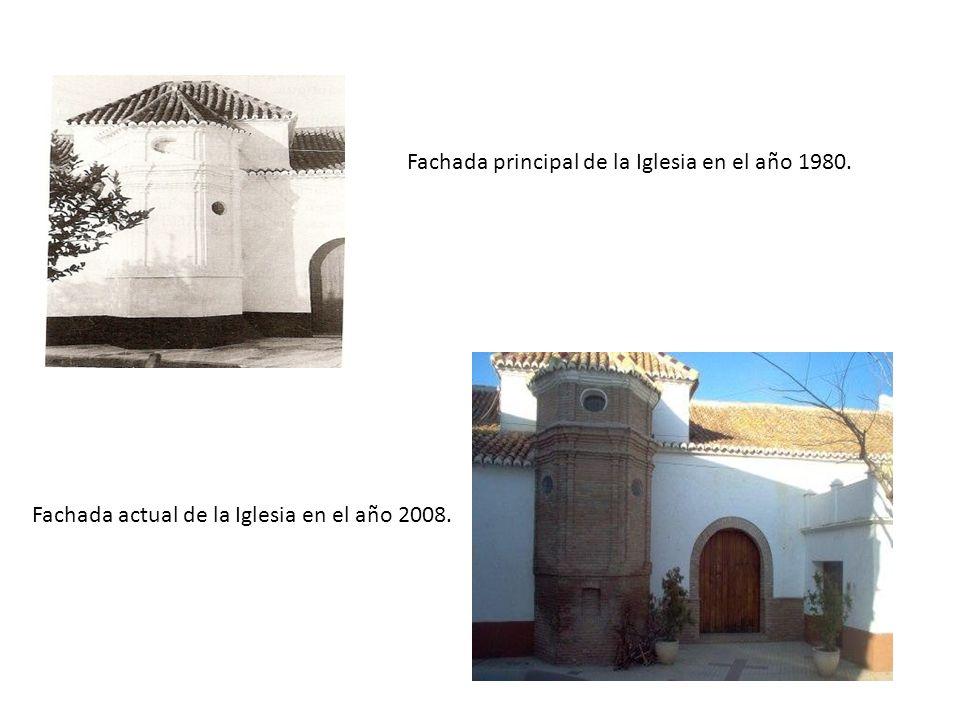 Fachada principal de la Iglesia en el año 1980. Fachada actual de la Iglesia en el año 2008.