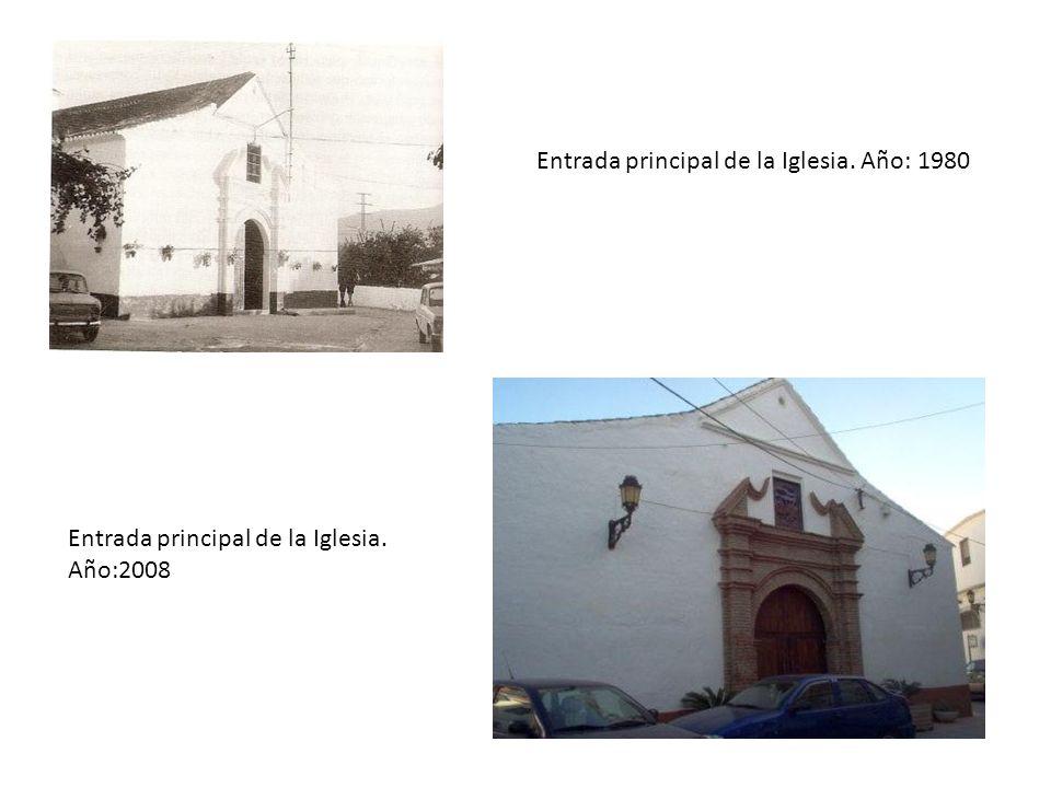 Entrada principal de la Iglesia. Año: 1980 Entrada principal de la Iglesia. Año:2008