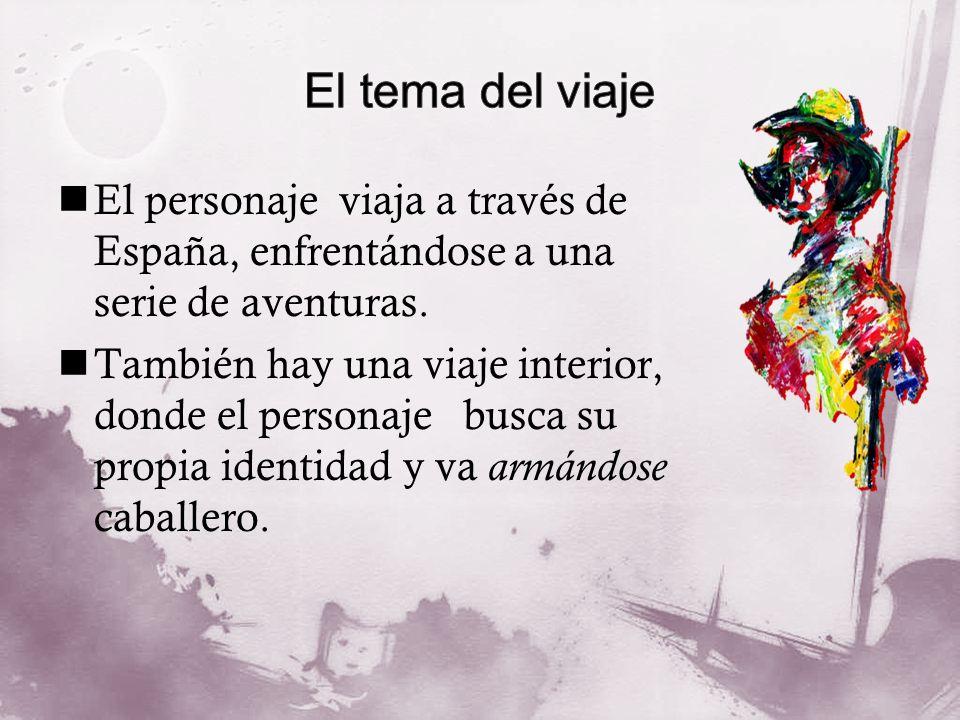 El personaje viaja a través de España, enfrentándose a una serie de aventuras. También hay una viaje interior, donde el personaje busca su propia iden