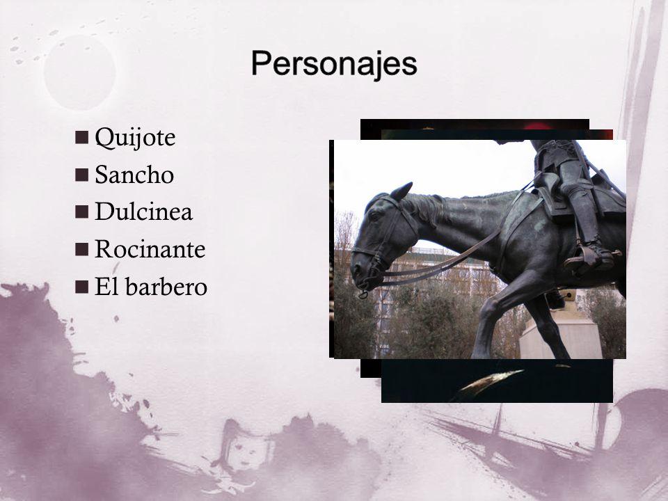 Quijote Sancho Dulcinea Rocinante El barbero