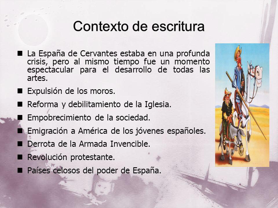 La España de Cervantes estaba en una profunda crisis, pero al mismo tiempo fue un momento espectacular para el desarrollo de todas las artes. Expulsió