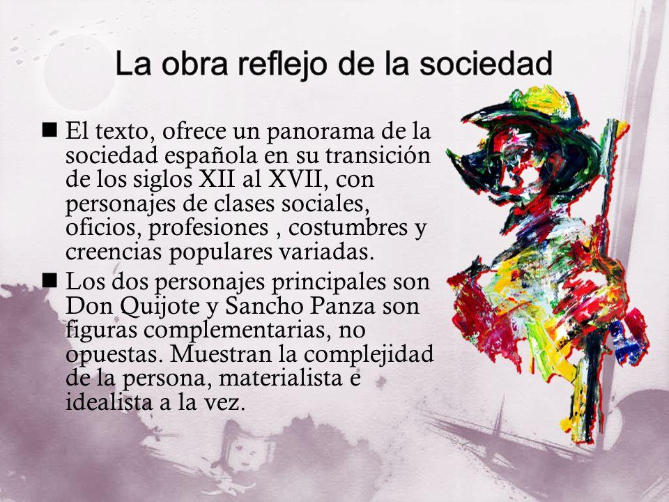 El texto, ofrece un panorama de la sociedad española en su transición de los siglos XII al XVII, con personajes de clases sociales, oficios, profesion