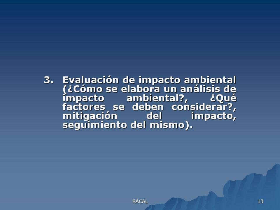 RACAL 12 2.Análisis ambiental (Acreditación de pruebas, validación de metodologías para análisis, normas).