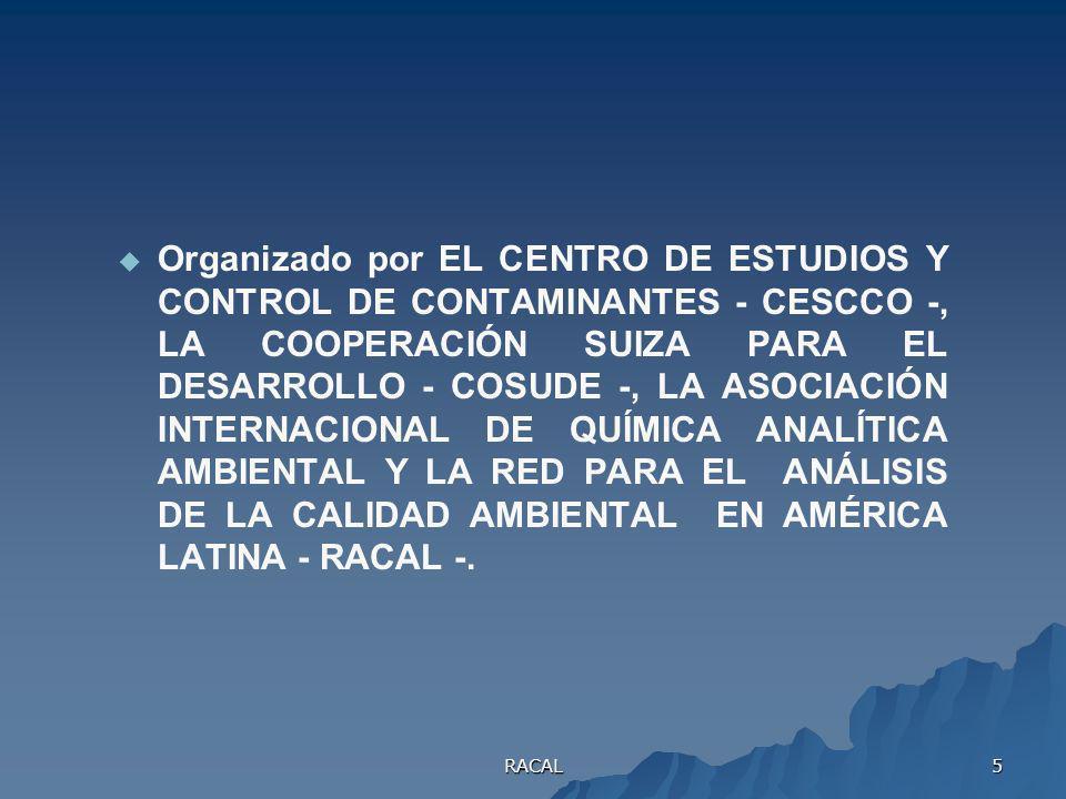 RACAL 4 Derivado de la ampliaci ó n ampliaci ó n en el campo de trabajo de la Red, del 7 al 9 de noviembre de 2001, en la Ciudad de Tegucigalpa se des