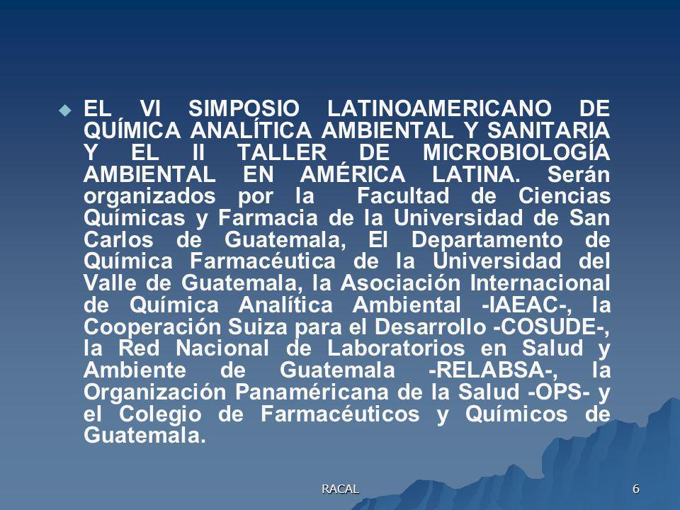 RACAL 5 Organizado por EL CENTRO DE ESTUDIOS Y CONTROL DE CONTAMINANTES - CESCCO -, LA COOPERACIÓN SUIZA PARA EL DESARROLLO - COSUDE -, LA ASOCIACIÓN