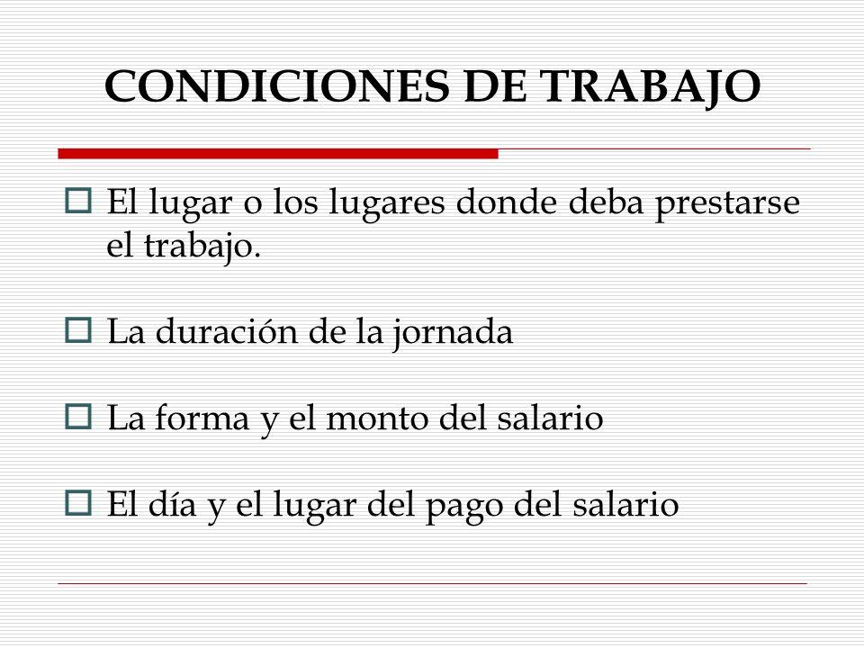 CONDICIONES DE TRABAJO Art.