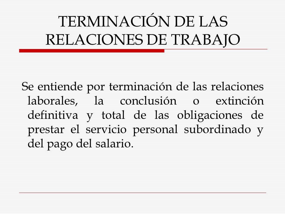 CONDICIONES DE TRABAJO La indicación de que el trabajador será capacitado o adiestrado en los términos de los planes y programas establecidos o que se establezcan en la empresa.