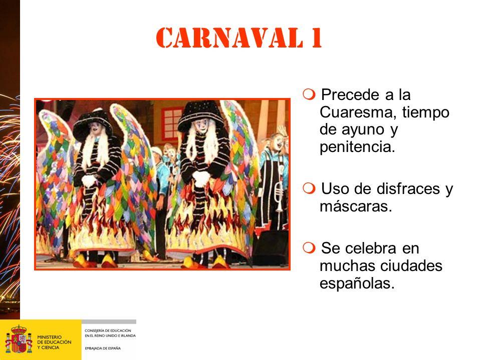 carnaval Uno de los carnavales más famosos es el de Tenerife