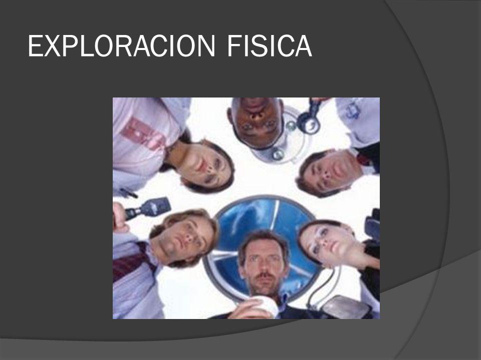 EXPLORACION FISICA
