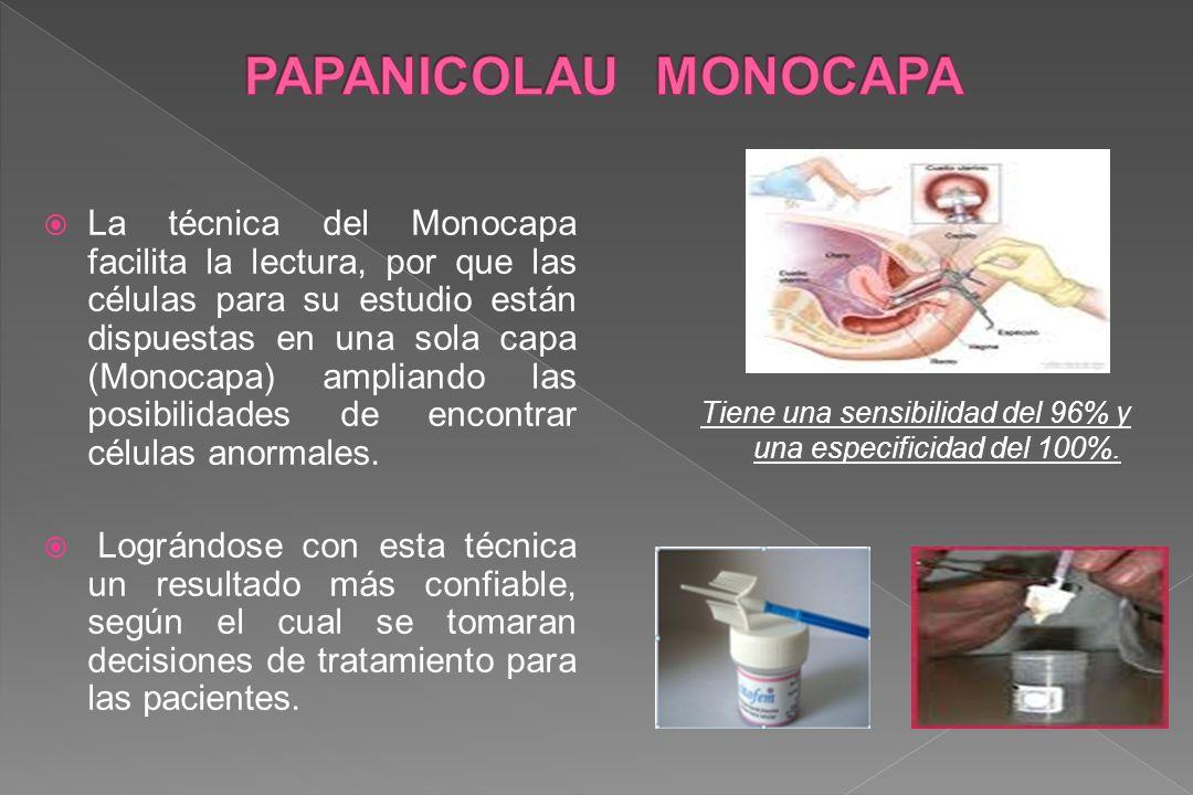 La técnica del Monocapa facilita la lectura, por que las células para su estudio están dispuestas en una sola capa (Monocapa) ampliando las posibilida