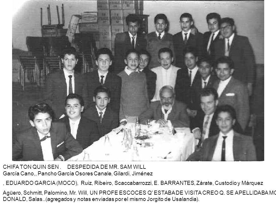 CHIFA TON QUIN SEN. DESPEDIDA DE MR. SAM WILL García Cano,, Pancho García Osores Canale, Gilardi, Jiménez, EDUARDO GARCIA (MOCO), Ruiz, Ribeiro, Scacc