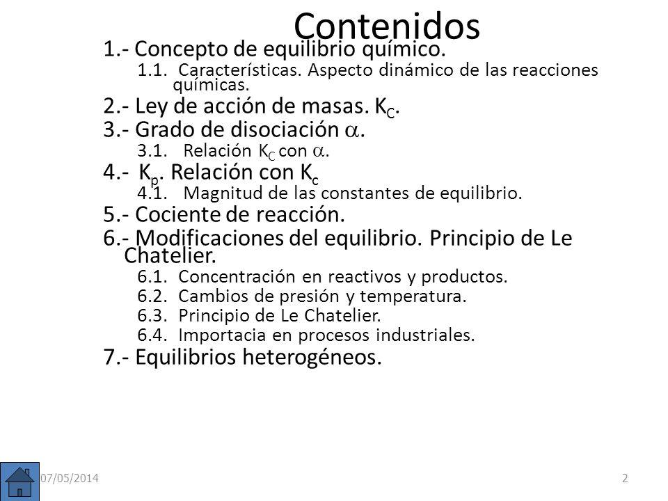 Contenidos 1.- Concepto de equilibrio químico.1.1.