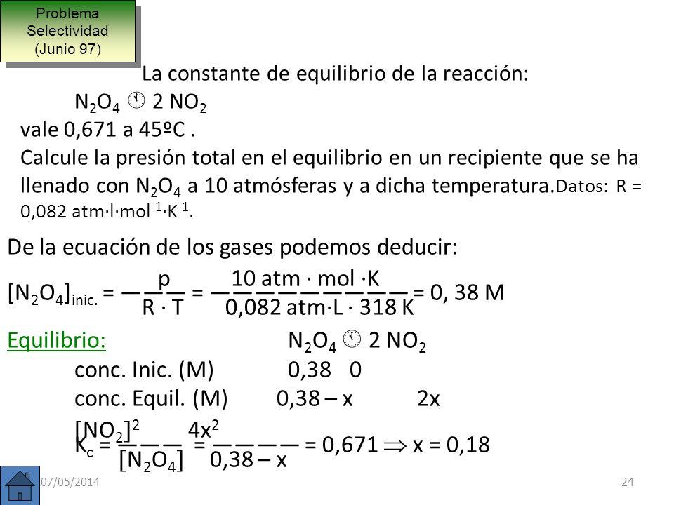 Ejemplo: Calcular la constante K p a 1000º K en la reacción de formación del amoniaco vista anteriormente. (K C = 1,996 ·10 –2 M –2 ) N 2 (g) + 3 H 2